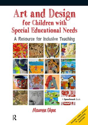 Art and Design for Children with SEN: A Resource for Inclusive Teaching, 1st Edition (Paperback) book cover