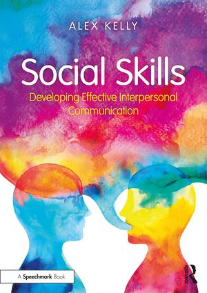 Social Skills: Developing Effective Interpersonal Communication, 1st Edition (Paperback) book cover
