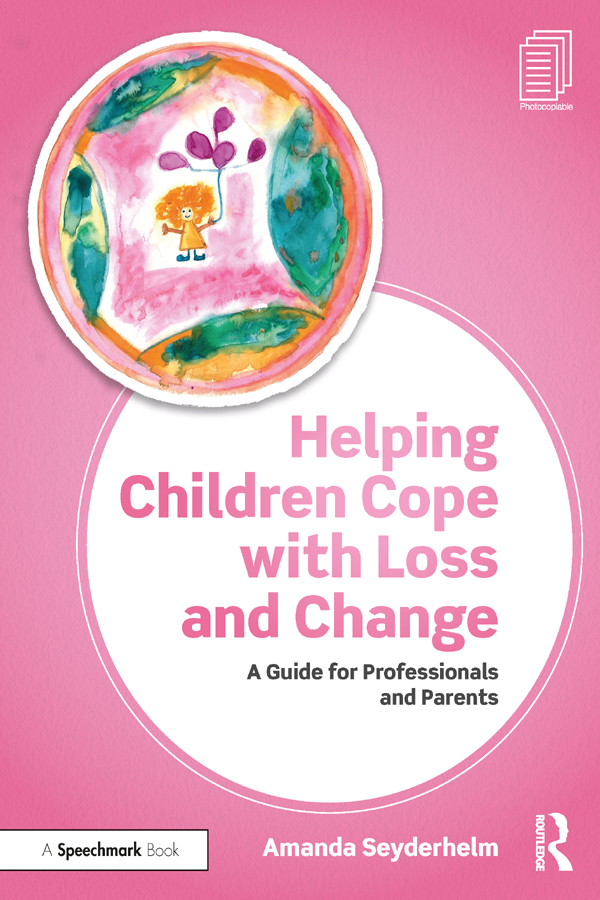 Helping Children Cope with Loss and Change: A Guide for Professionals and Parents book cover