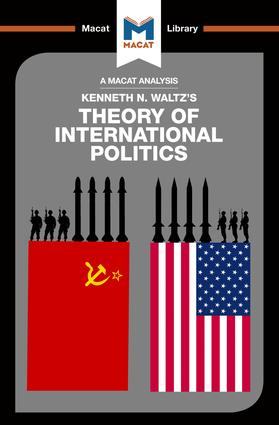 An Analysis of Kenneth Waltz's Theory of International Politics: 1st Edition (Hardback) book cover