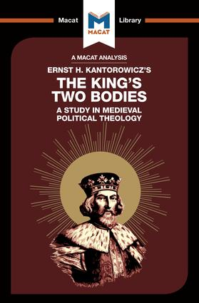 The King's Two Bodies: A Study in Medieval Political Theology, 1st Edition (Paperback) book cover