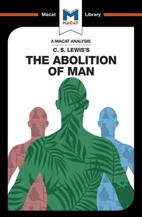 An Analysis of C.S. Lewis's The Abolition of Man: 1st Edition (Paperback) book cover