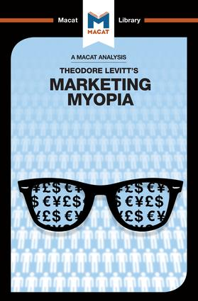An Analysis of Theodore Levitt's Marketing Myopia: 1st Edition (Paperback) book cover