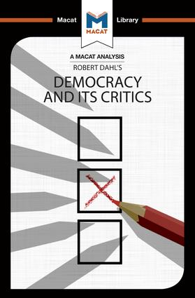 An Analysis of Robert A. Dahl's Democracy and its Critics: 1st Edition (Paperback) book cover
