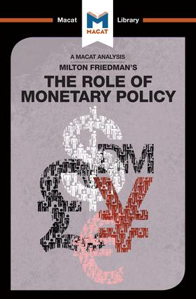 An Analysis of Milton Friedman's The Role of Monetary Policy: 1st Edition (Paperback) book cover