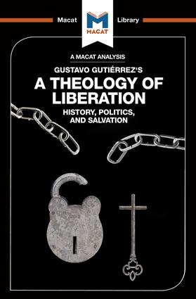 An Analysis of Gustavo Gutiérrez's A Theology of Liberation: 1st Edition (Paperback) book cover