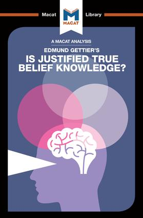 An Analysis of Edmund Gettier's Is Justified True Belief Knowledge?: 1st Edition (Paperback) book cover