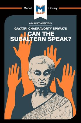 An Analysis of Gayatri Chakravorty Spivak's Can the Subaltern Speak?