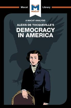 An Analysis of Alexis de Tocqueville's Democracy in America