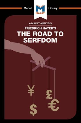 An Analysis of Friedrich Hayek's The Road to Serfdom