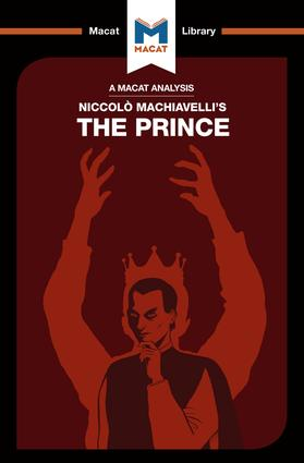 An Analysis of Niccolo Machiavelli's The Prince