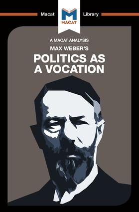 An Analysis of Max Weber's Politics as a Vocation