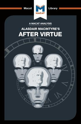 An Analysis of Alasdair MacIntyre's After Virtue: 1st Edition (Paperback) book cover