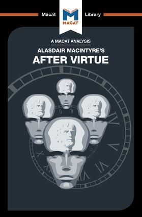 An Analysis of Alasdair MacIntyre's After Virtue