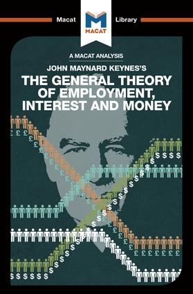 The General Theory of Employment, Interest and Money: 1st Edition (Paperback) book cover