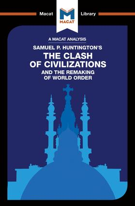 The Clash of Civilizations and the Remaking of World Order: 1st Edition (Paperback) book cover