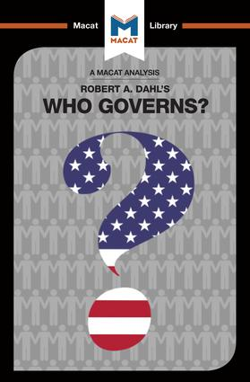 An Analysis of Robert A. Dahl's Who Governs? Democracy and Power in an American City: 1st Edition (Paperback) book cover