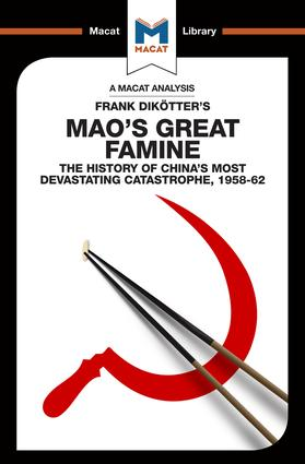 Mao's Great Famine: The History of China's Most Devestating Catastrophe 1958-62, 1st Edition (Paperback) book cover