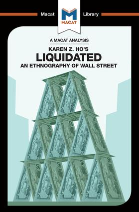 Liquidated: An Ethnography of Wall Street, 1st Edition (Paperback) book cover