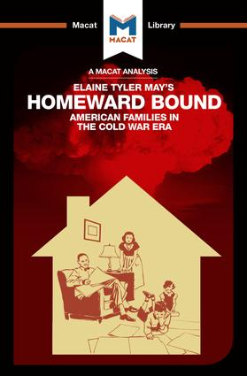 Homeward Bound: American Families in the Cold War Era book cover