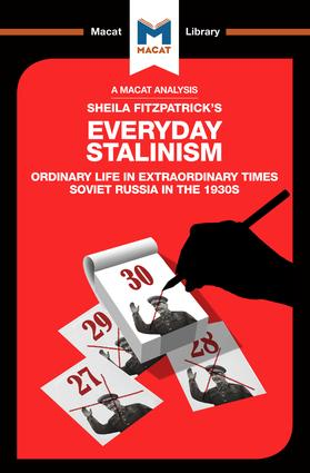 Everyday Stalinism: Ordinary Life in Extraordinary Times: Soviet Russia in the 1930s book cover