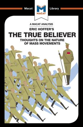 The True Believer: Thoughts on the Nature of Mass Movements book cover