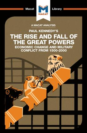 The Rise and Fall of the Great Powers: Economic Change and Military Conflict From 1500-2000 book cover
