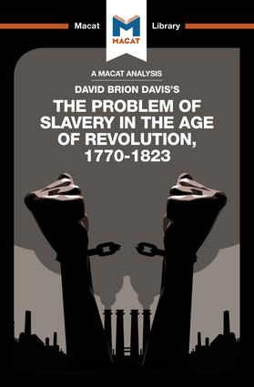 An Analysis of David Brion Davis's The Problem of Slavery in the Age of Revolution, 1770-1823