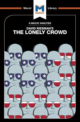 The Lonely Crowd: The Lonely Crowd: A Study of the Changing American Character, 1st Edition (Paperback) book cover
