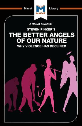 An Analysis of Steven Pinker's The Better Angels of Our Nature: Why Violence has Declined, 1st Edition (Paperback) book cover