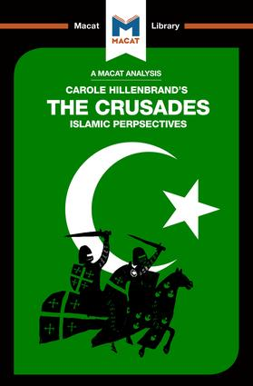 The Crusades: Islamic Perspectives book cover