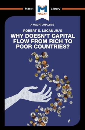 An Analysis of Robert E. Lucas Jr.'s Why Doesn't Capital Flow from Rich to Poor Countries?