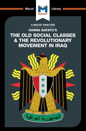 The Old Social Classes And The Revolutionary Movements Of Iraq: 1st Edition (Paperback) book cover