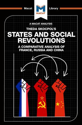 States and Social Revolutions: A Comparative Analysis of France, Russia, and China, 1st Edition (Paperback) book cover