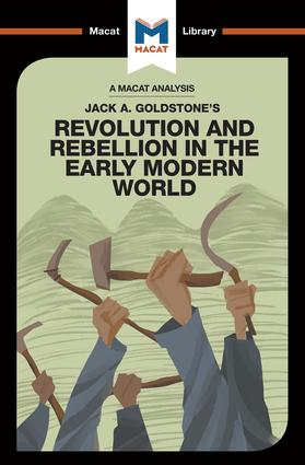 An Analysis of Jack A. Goldstone's Revolution and Rebellion in the Early Modern World