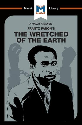 An Analysis of Frantz Fanon's The Wretched of the Earth: 1st Edition (Paperback) book cover