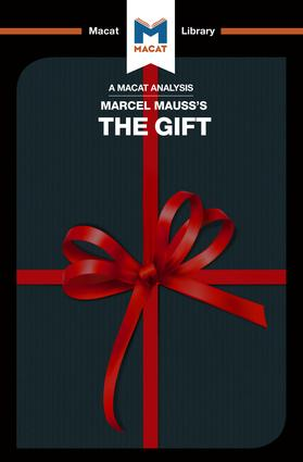 An Analysis of Marcel Mauss's The Gift: The Form and Reason for Exchange in Archaic Societies, 1st Edition (Paperback) book cover