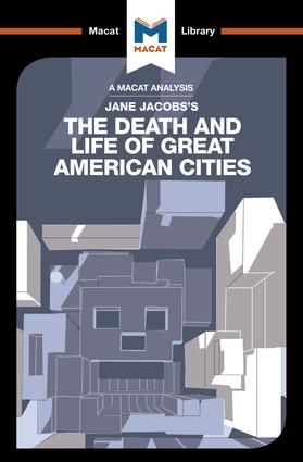 An Analysis of Jane Jacobs's The Death and Life of Great American Cities