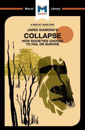 An Analysis of Jared M. Diamond's Collapse