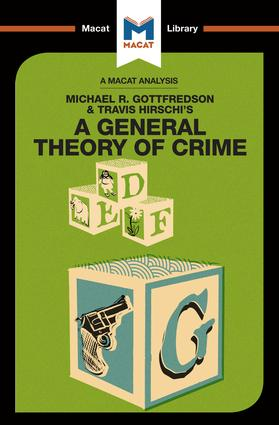 A General Theory of Crime: 1st Edition (Paperback) book cover