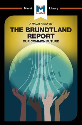 An Analysis of The Brundtland Commission's Our Common Future: 1st Edition (e-Book) book cover