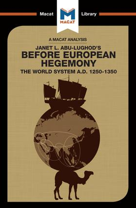 Before European Hegemony: The World System A.D. 1250 - 1350, 1st Edition (Paperback) book cover