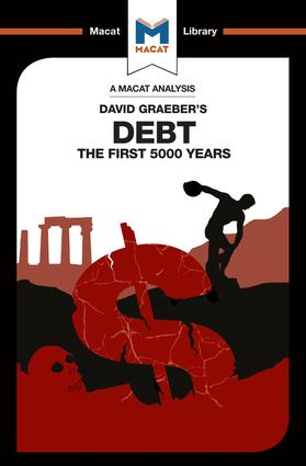 An Analysis of David Graeber's Debt: The First 5,000 Years, 1st Edition (Paperback) book cover