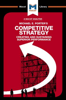 An Analysis of Michael E. Porter's Competitive Strategy: Techniques for Analyzing Industries and Competitors, 1st Edition (Paperback) book cover