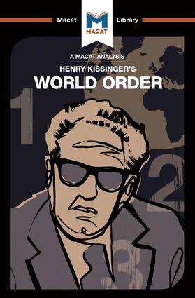 An Analysis of Henry Kissinger's World Order