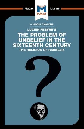 The Problem of Unbelief in the 16th Century book cover