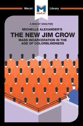 The New Jim Crow: Mass Incarceration in the Age of Colorblindness, 1st Edition (Paperback) book cover
