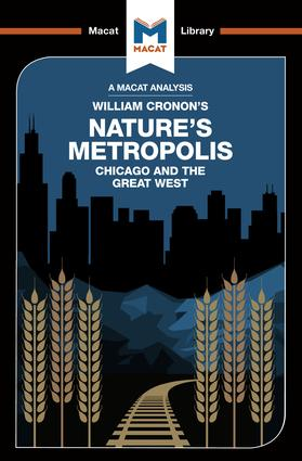An Analysis of William Cronon's Nature's Metropolis: Chicago and the Great West, 1st Edition (Paperback) book cover
