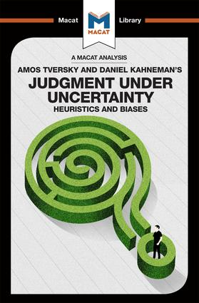 Judgment under Uncertainty: Heuristics and Biases, 1st Edition (Paperback) book cover