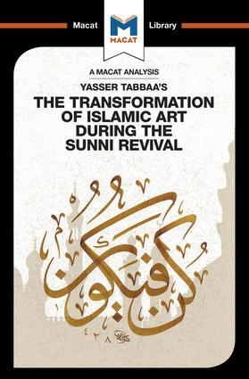 Yasser Tabbaa's The Transformation of Islamic Art During the Sunni Revival book cover
